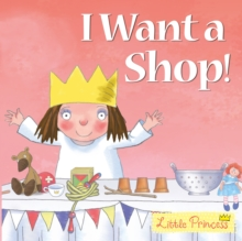 I Want a Shop!, Paperback Book