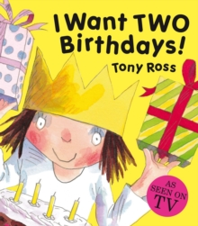 I Want Two Birthdays!, Hardback Book