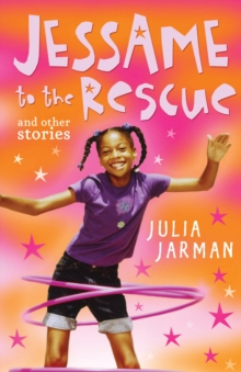 Jessame to the Rescue and Other Stories, Paperback