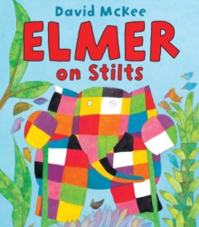 Elmer on Stilts, Paperback