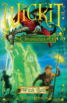 The Wickit Chronicles: Witch Bell, Paperback