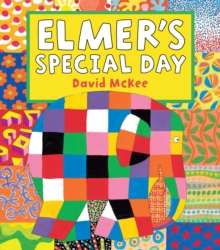 Elmer's Special Day, Paperback Book