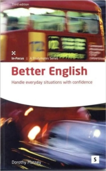 Better English : Handle Everyday Situations with Confidence, Paperback