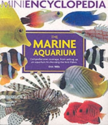 Mini Encyclopedia of The Marine Aquarium, Paperback Book
