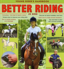 Better Riding : Young Rider's Handbook, Hardback