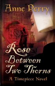 Rose Between Two Thorns, Paperback