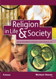 GCSE Religious Studies: Religion in Life & Society Student Book for Edexcel/A, Paperback