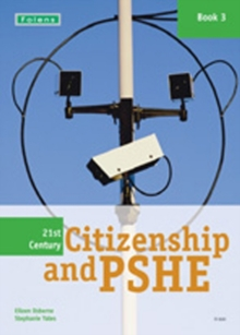 21st Century Citizenship & PSHE: Book 3, Paperback