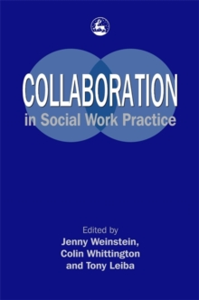 Collaboration in Social Work Practice, Paperback