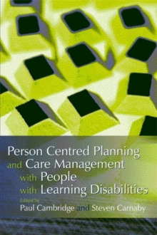 Person Centred Planning and Care Management with People with Learning Disabilities, Paperback