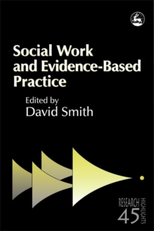 Social Work and Evidence-Based Practice, Paperback