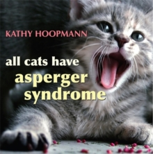 All Cats Have Asperger Syndrome, Hardback