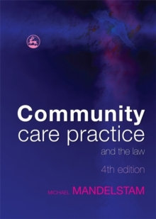 Community Care Practice and the Law, Paperback Book