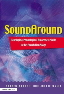 Soundaround : Developing Phonological Awareness Skills in the Foundation Stage, Paperback