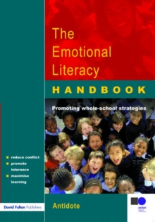 The Emotional Literacy Handbook : A Guide for Schools, Paperback