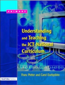 Understanding and Teaching the ICT National Curriculum, Paperback