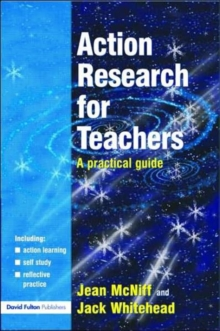 Action Research for Teachers : A Practical Guide, Paperback
