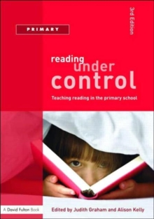 Reading Under Control : Teaching Reading in the Primary School, Paperback