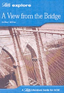 Letts Explore GCSE Text Guides : A View from the Bridge, Paperback
