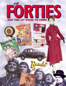 The Forties : Good Times Just Around the Corner, Paperback