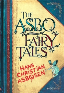 The ASBO Fairy Tales, Hardback