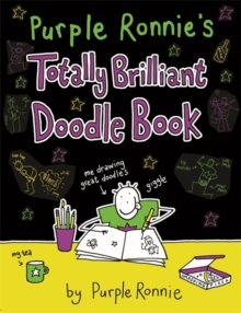 Purple Ronnie's Totally Brilliant Doodle Book, Paperback