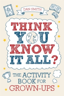 Think You Know it All? : The Activity Book for Grown-Ups, Paperback Book