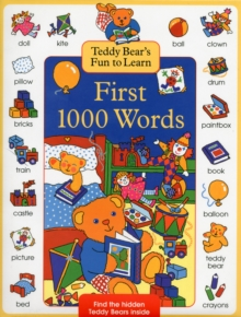 Teddy Bears Fun to Learn First 1000 Words, Hardback