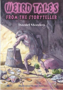 Weird Tales from the Storyteller, Paperback