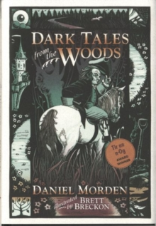 Dark Tales from the Woods, Hardback Book