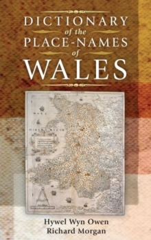 Dictionary of the Place-names of Wales, Hardback