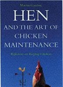 Hen and the Art of Chicken Maintenance, Paperback