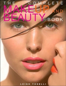 The Complete Make-up and Beauty Book, Paperback