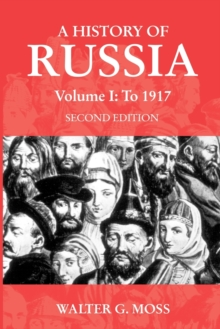 The History of Russia : To 1917, Paperback