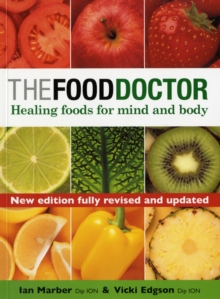 The Food Doctor : Healing Foods for Mind and Body, Paperback