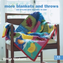 More Blankets and Throws : 100 Stylish New Squares to Knit, Paperback Book