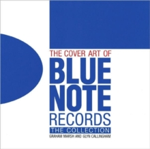 The Cover Art of Blue Note Records, Hardback Book