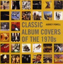 Classic Album Covers of the 1970s, Hardback Book