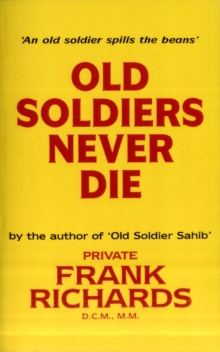 Old Soldiers Never Die, Paperback