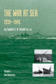 War at Sea 1939-45 : Defensive v. 1, Paperback Book