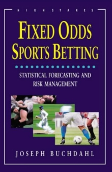 Fixed Odds Sports Betting : The Essential Guide, Paperback