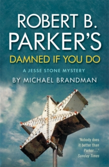 Robert B. Parker's Damned If You Do : A Jesse Stone Mystery, Paperback
