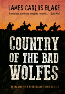 Country of the Bad Wolfes, Paperback Book