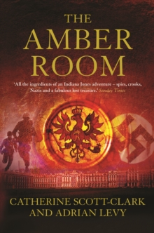 The Amber Room : The Controversial Truth About the Greatest Hoax of the Twentieth Century, Paperback Book