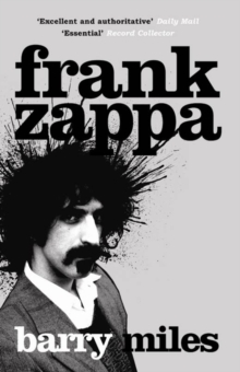 Frank Zappa : The Biography, Paperback