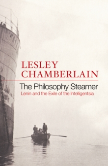 The Philosophy Steamer : Lenin and the Exile of the Intelligensia, Paperback