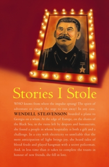 Stories I Stole : From Georgia, Paperback