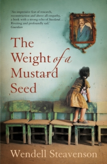 The Weight of a Mustard Seed, Paperback