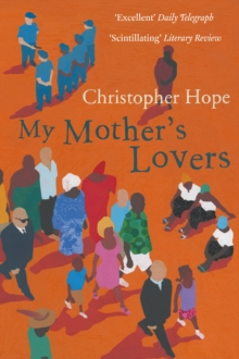 My Mother's Lovers : A Novel, Paperback Book