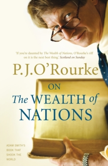 On the Wealth of Nations : A Book That Shook the World, Paperback